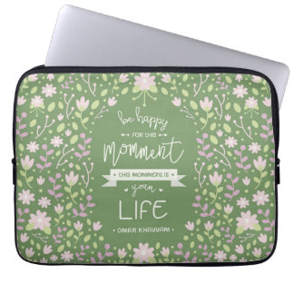 Be Happy for This Momment – Omar Khayyam's Quote Laptop Sleeve