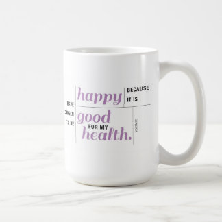 Be Happy for Your Health Mug
