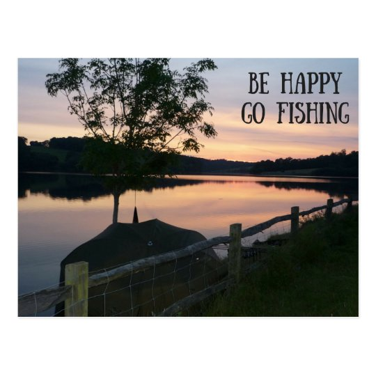 """Be happy Go fishing"" postcard"