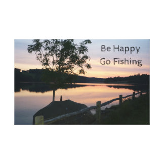 """Be happy Go fishing"" stretched canvas Canvas Print"