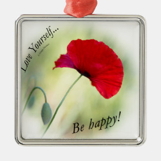 """Be happy! - Love Yourself..."" Christmas Ornament"
