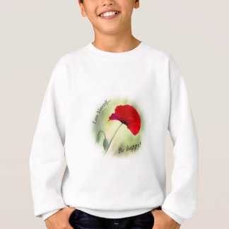 """Be happy! - Love Yourself..."" Sweatshirt"