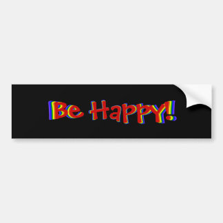 Be Happy Rainbow Bumper Sticker
