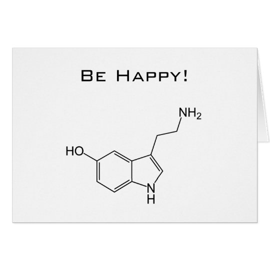 Be Happy! Serotonin Greeting Card