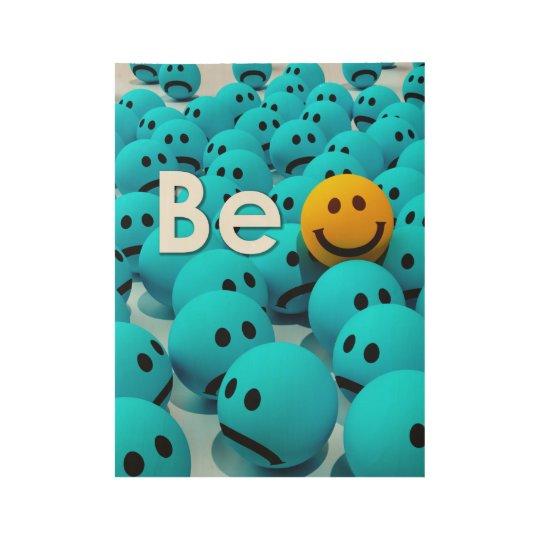 Be Happy Smiley Emoji Motivational Variations Wood Poster