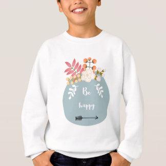 Be Happy Typnography Sweatshirt