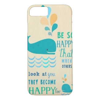 Be Happy whale iPhone 7 case! iPhone 7 Case