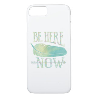 Be Here Now iPhone 8/7 Case