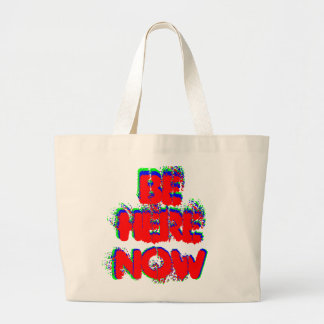 """""""Be Here Now"""" shopping bag"""