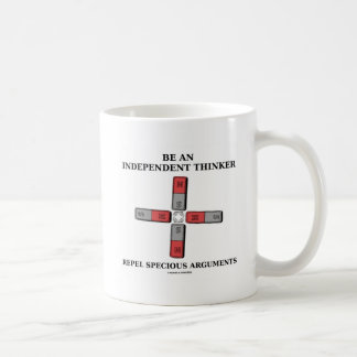 Be Independent Thinker Reject Specious Arguments Basic White Mug