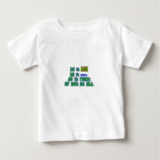 be it big or little infant T-Shirt