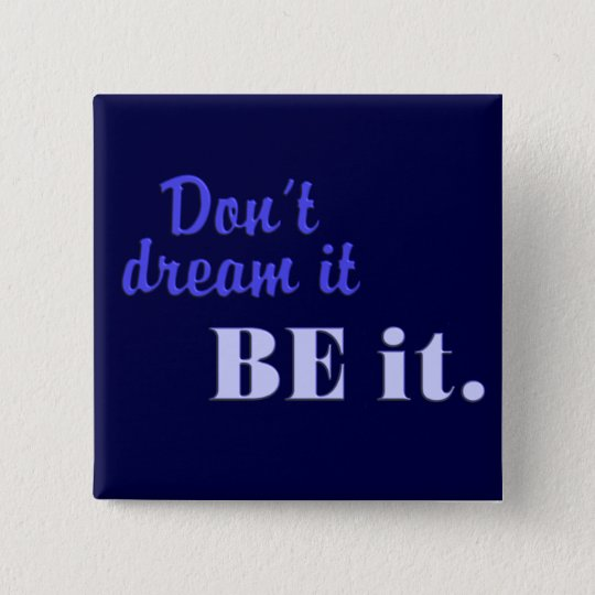 Be It button