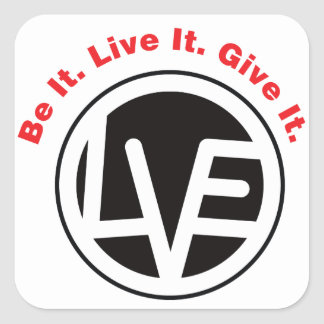 Be it Live it Give it Stickers