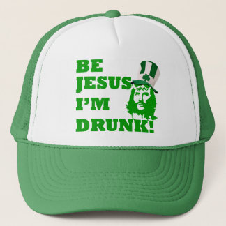 Be Jesus i'm drunk Trucker Hat