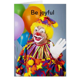 Be joyful greeting card