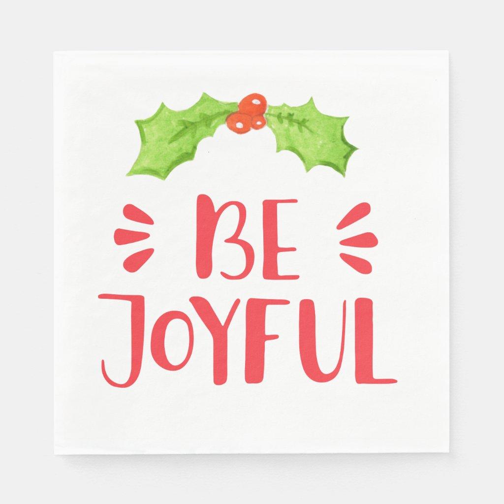 Be Joyful    Holly Leaf Christmas Paper Napkin