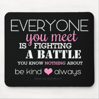 Be Kind Always (pink) Mouse Mat