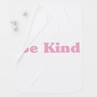 Be Kind Baby Blanket