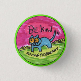 Be Kind blue cat with pink sky 3 Cm Round Badge