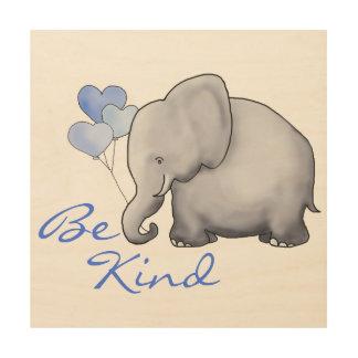 Be Kind Inspirational Cute Elephant Nursery Wood Wall Art