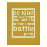 Be Kind Inspirational Words Poster
