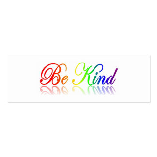 Be Kind - Respect Others Bookmark Pack Of Skinny Business Cards