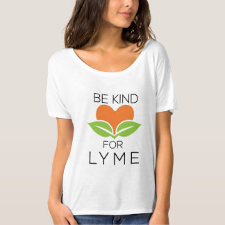 Be Kind - Slouchy T- Shirt for Lyme Awareness