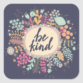 Be Kind Square Sticker