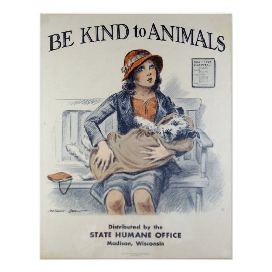 Be Kind to Animals-Dog Poster