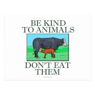 Be kind to animals Don t eat them Postcards
