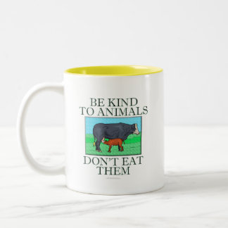 Be kind to animals. Don't eat them. (mug) Two-Tone Mug