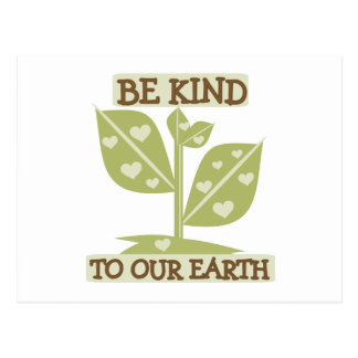 Be Kind to Our Earth Postcard