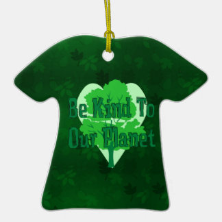 Be Kind To Our Planet Ceramic T-Shirt Decoration