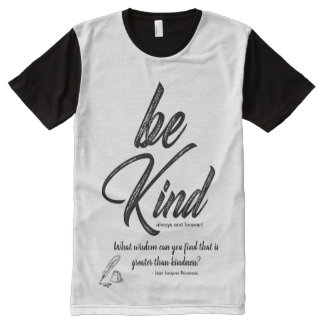 Be Kind (Watercolor Design) With Kindness Quote All-Over Print T-Shirt