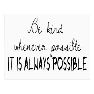 Be kind whenever possible postcards