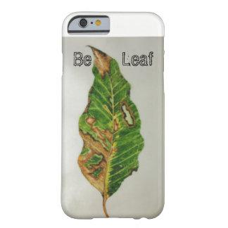 Be Leaf i-phone 6 case