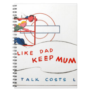 Be Like Dad and Keep Mum Notebooks