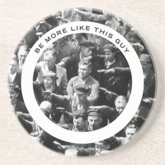 Be Like This Guy Coasters
