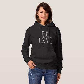 Be Love Heart Hoodie