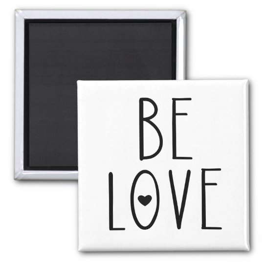 Be Love Heart Magnet