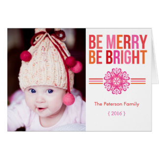 BE MERRY BE BRIGHT Folded Christmas Greeting Card