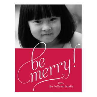 Be Merry Christmas Photo Card Postcard