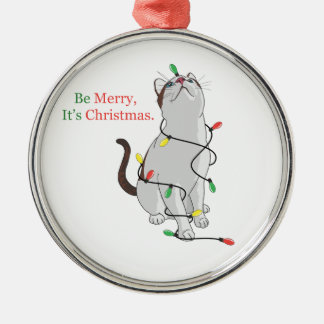 Be Merry, It's Christmas Ornament