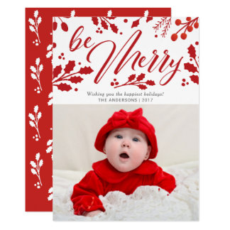 Be Merry Painted Holly Christmas Holiday Photo Card