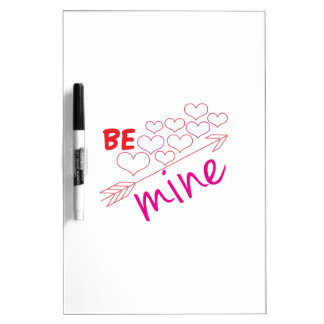 Be Mine Dry Erase Board