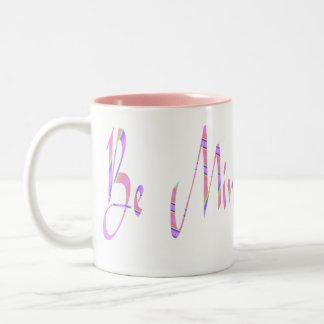 Be Mine Coffee Mugs