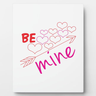 Be Mine Plaques