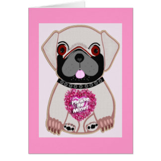 Be Mine Pug! Card