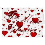 Be Mine Valentine Valentines love hearts Greeting Card
