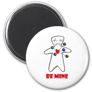 """Be Mine"" Voodoo Doll 6 Cm Round Magnet"